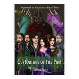 Custodians of the Past - Pendant of Dragons Book 2 - Isabella Frost