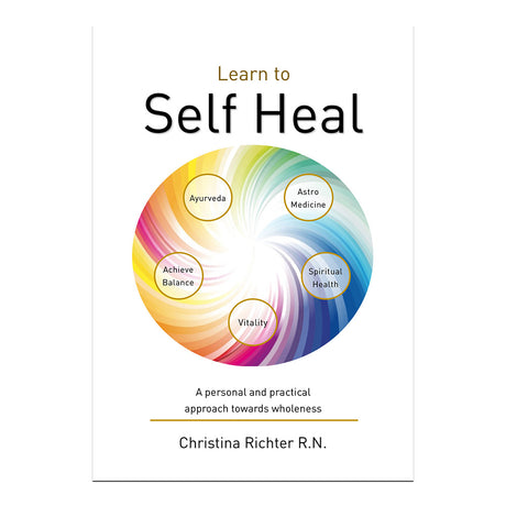 Learn to Self Heal - Christina Richter R.N.