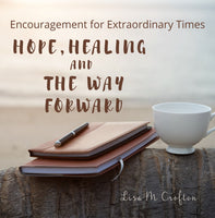Hope, Healing and the way Forward - PRE-ORDER
