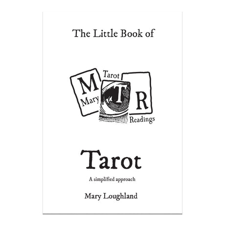 The Little Book of Tarot - Mary Loughland