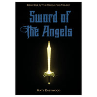 Sword of the Angels - Matt Eastwood