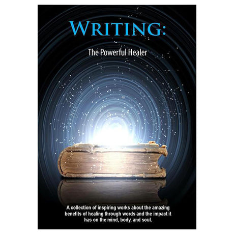Writing: The Powerful Healer - eBook
