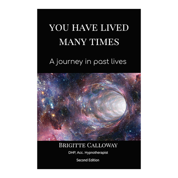 You Have Lived Many Times - A Journey In Past Lives