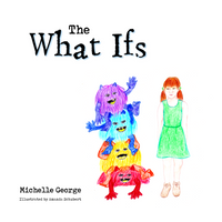 The What Ifs - Michelle George