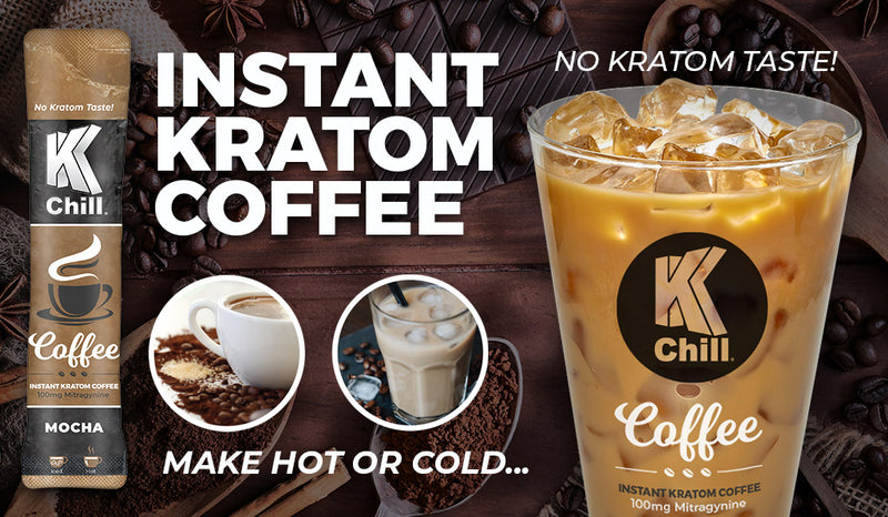 K-Chill Instant Kratom Extract Coffee. 2 Flavors. Progressive Discounts Available!