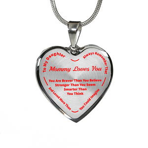 To My Daughter Always Remember - Mommy Loves You Silver Pendant Necklace (Red)