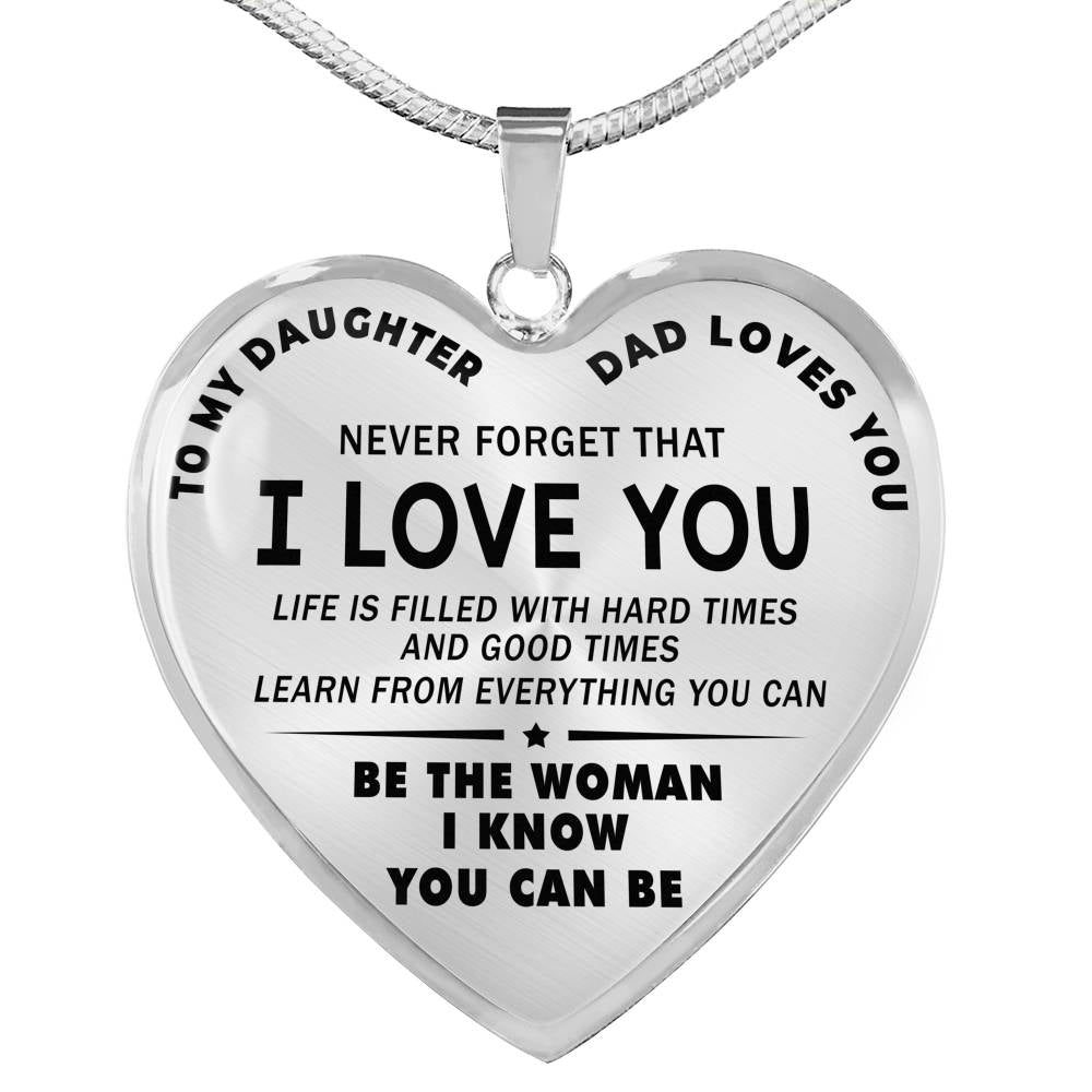 Download To My Daughter - Dad Loves you - Never Forget that I Love ...