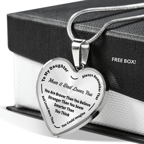 To My Daughter Always Remember - Mom & Dad Loves You Pendant Necklace
