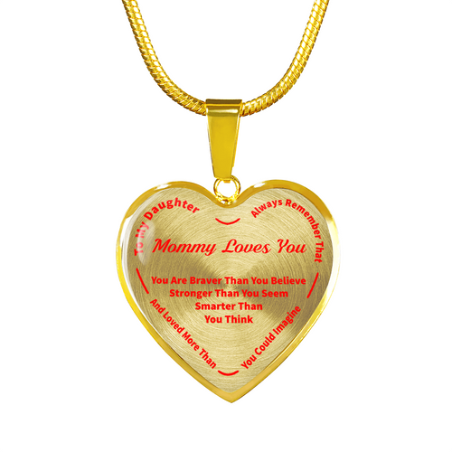 To My Daughter Always Remember - Mommy Loves You Gold Pendant Necklace (Red)