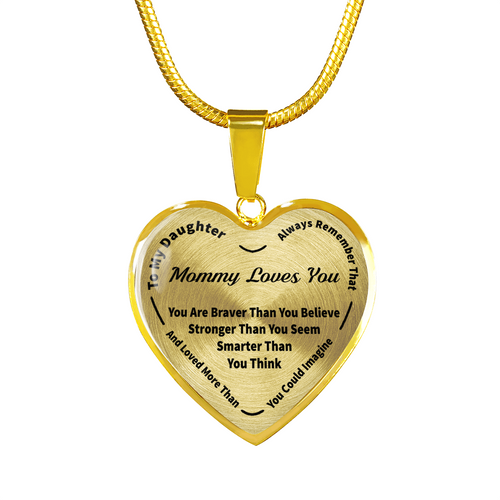 To My Daughter Always Remember - Mommy Loves You Gold Pendant Necklace (Black)