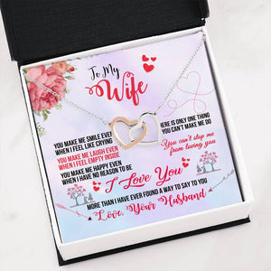 "Double Interlocking Heart Necklace - ""To My Wife - You Make Me Happy - Love Husband"""