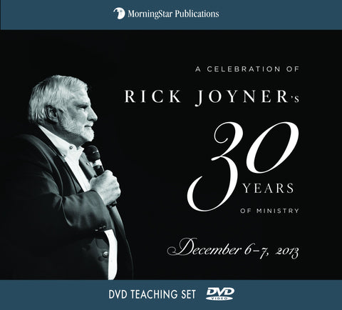 A Celebration of Rick Joyner's 30 Years of Ministry MorningStar Ministries