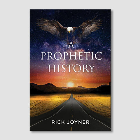 A Prophetic History: Expanded & Updated