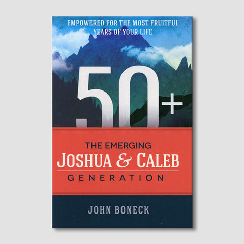 50+ The Emerging Joshua and Caleb Generation
