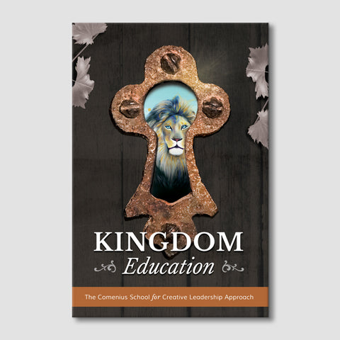 Kingdom Education: The Comenius School for Creative Leadership Approach