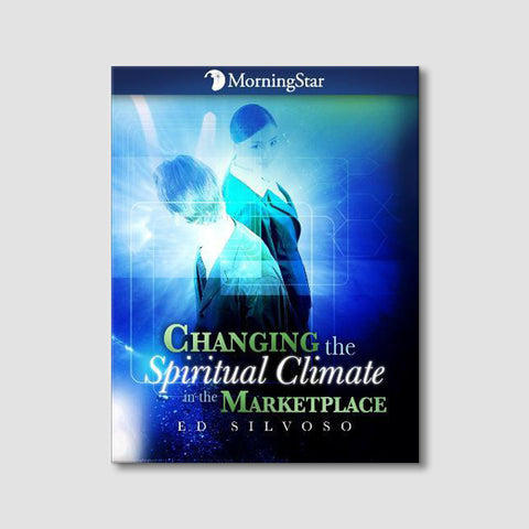 Changing the Spiritual Climate in the Marketplace