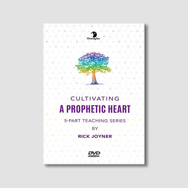 Cultivating a Prophetic Heart