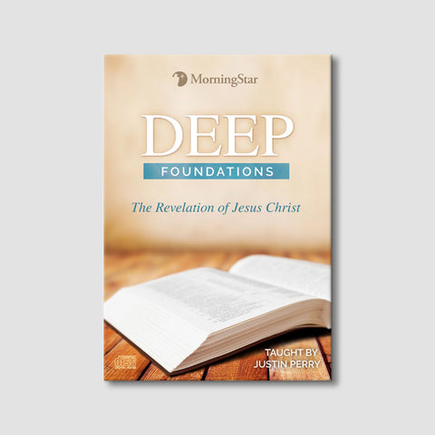 Deep Foundations: The Revelation of Jesus Christ
