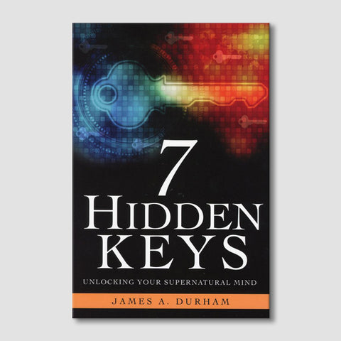 7 Hidden Keys: Unlocking Your Supernatural Mind
