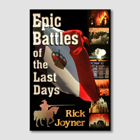 Epic Battles of the Last Days (Hard Cover Classic)