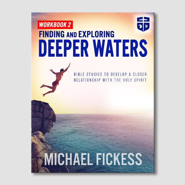 Finding and Exploring Deeper Waters: Bible Curriculum (Volume 2)