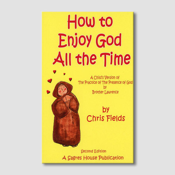 How to Enjoy God All the Time