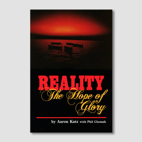 Reality The Hope of Glory