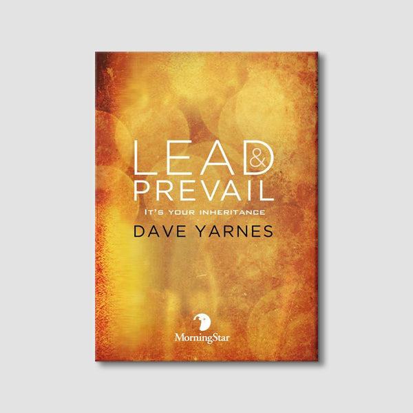 Lead & Prevail 1: It's Your Inheritance