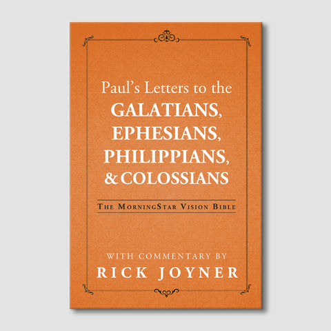 Paul's Letters to the Galatians, Ephesians, Philippians & Colossians (MorningStar Vision Bible)