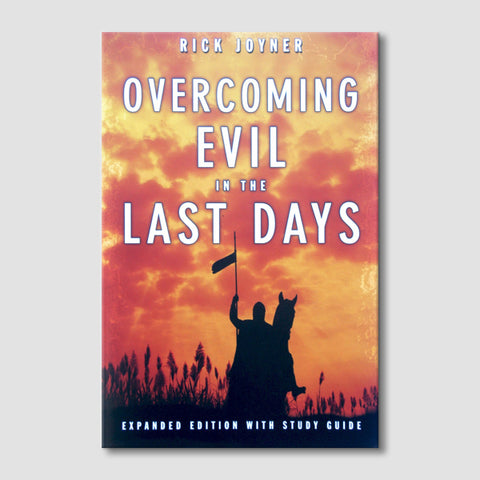 Overcoming Evil in the Last Days: Expanded