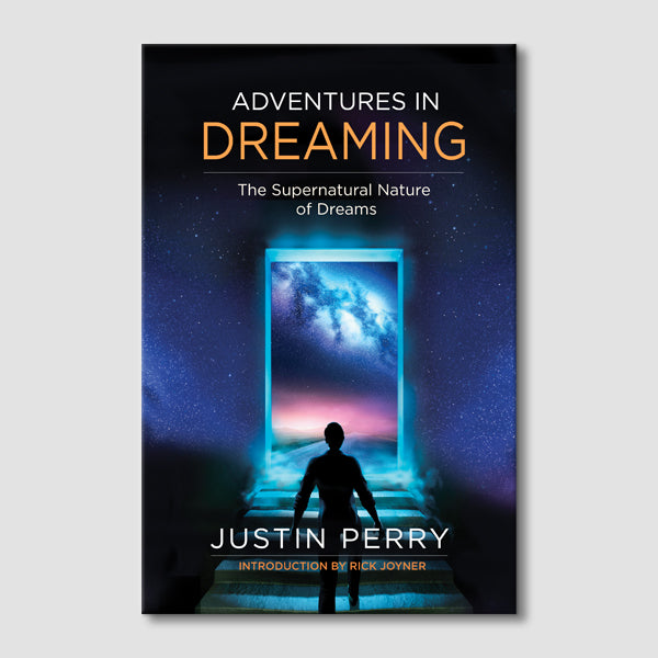 Adventures in Dreaming: The Supernatural Nature of Dreams eBook