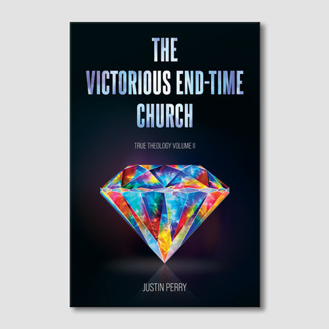 The Victorious End-Time Church
