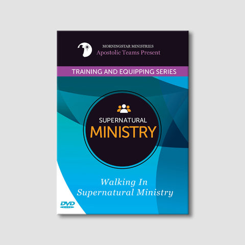 Walking in Supernatural Ministry