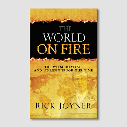 The World on Fire: The Welsh Revival and its Lessons for Our Times