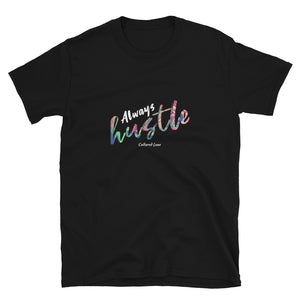 Hustle: Short-Sleeve Unisex T-Shirt