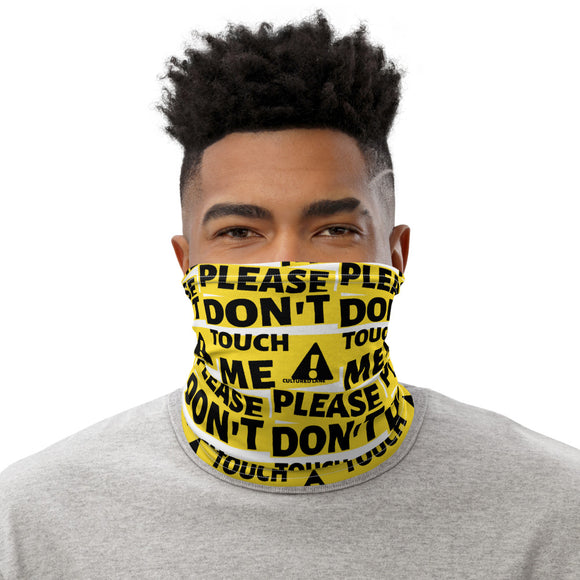 Don't Touch: Neck Gaiter