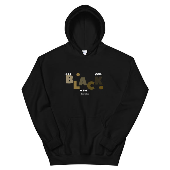 Shades of Black: Hooded Sweatshirt