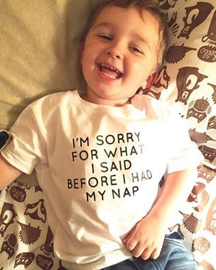 I'm Sorry For What I Said Before I had My Nap Bodysuit Toddler Tee