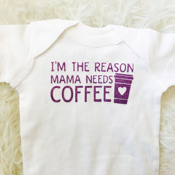 The Reason Mama Needs Coffee bodysuit Toddler Tee