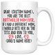 Personalized Best Rottweiler Dog Mom Coffee Mug (15 oz)