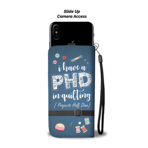 PHD In Quilting Phone Wallet Case