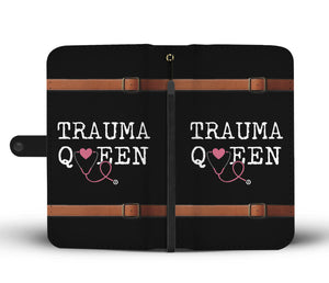 Trauma Queen Nurse Phone Wallet Case