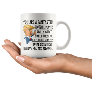 Funny Fantastic Football Player Trump Coffee Mug (11 oz)