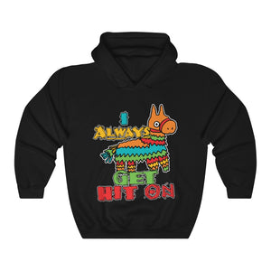 Summer Pinata Party 'I Always Get Hit On' Flirting Hoodie Hooded Sweatshirt
