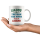 Daddy The Man The Myth The Legend Coffee Mug (11 oz) - Freedom Look