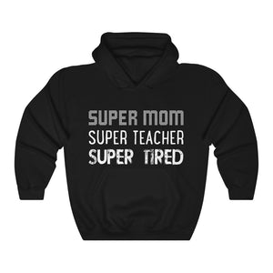 Super Teacher Mom Mother's Day Hoodie Mommy Hooded Sweatshirt