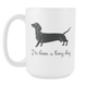 Large Daschund Mug - Wiener Lovers - It's Been a Long Day Present For Wife Friend Mom Sister Dad BFF (15 oz) - Freedom Look