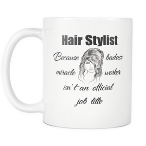 Hair Stylist Coffee Mug (11 oz) - Freedom Look