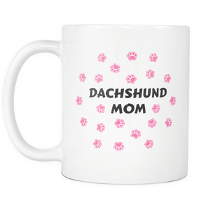 Dachshund Mom Mug With Paws Wiener Doxie Mother Dog - Great Gift For Dachshunds Owners (11 oz) - Freedom Look