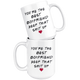 You're The Best Boyfriend Mug - Valentines Day Mug (15 oz)